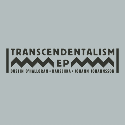 gwendalperrin.net Transcendentalism EP Dustin O&#039;Halloran Hauschka Johann Johannsson