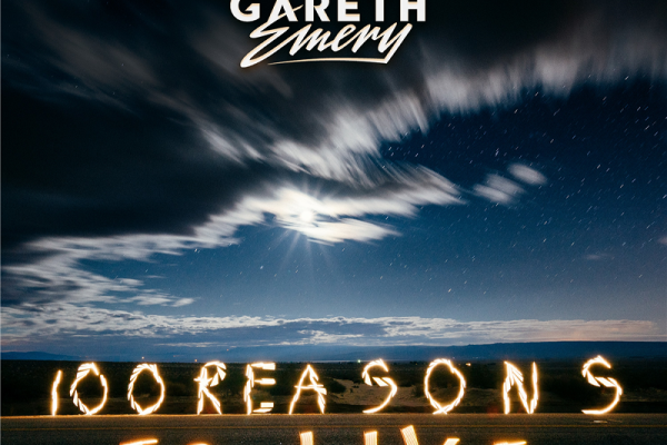 100-Reasons-To-Live-Gareth-Emery-Gwendalperrin.net